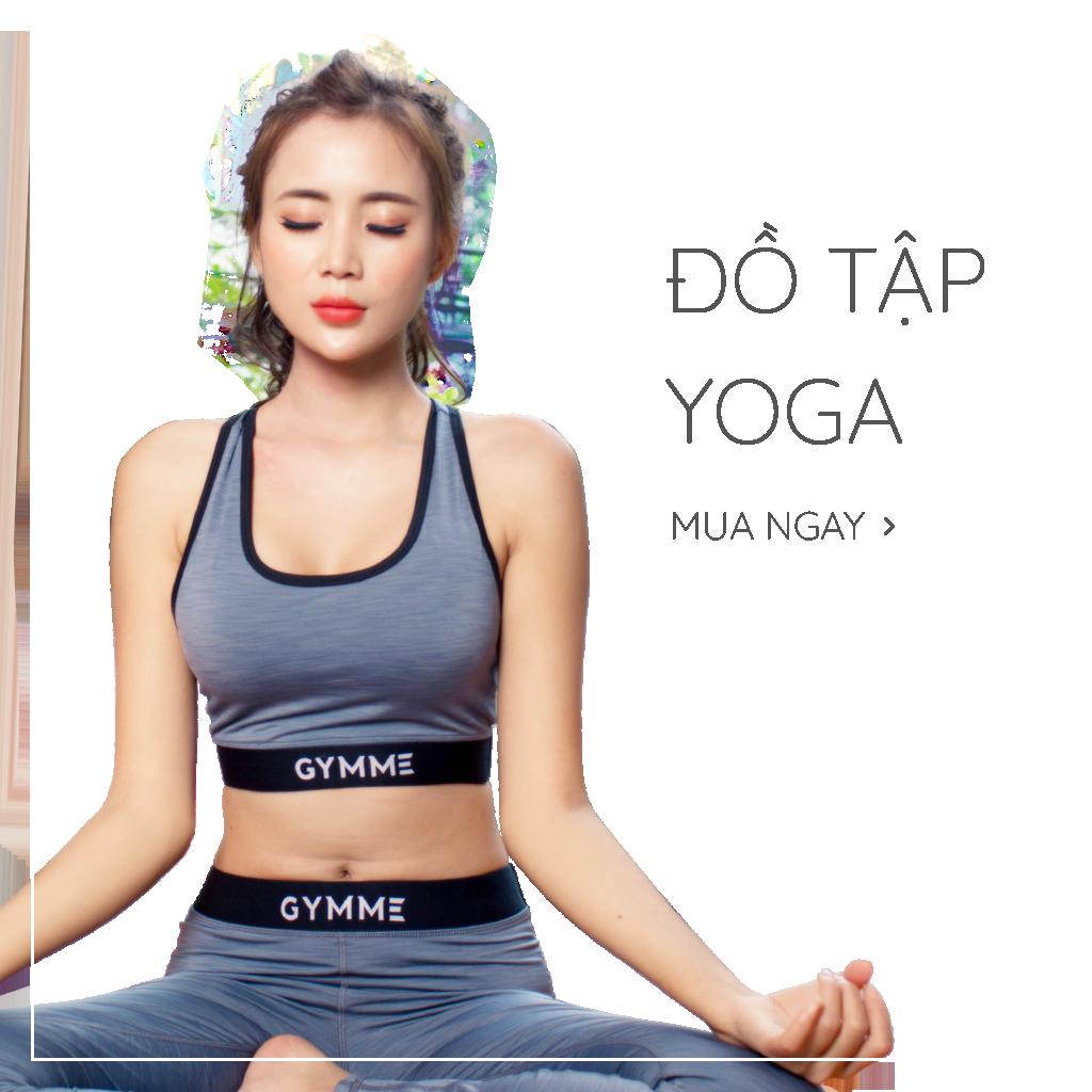 Đồ Tập Yoga Gymme